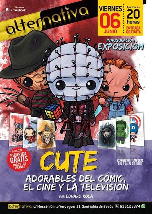 """Cartel de """"CUTE"""" Adorables del cómic, el cine y la televisión – Exposición de ilustraciones por Eduard Roca"""