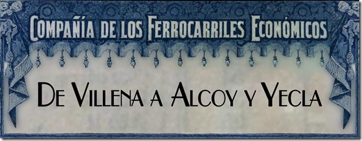 Compañia de Ferrocarriles económicos V.A.Y. elSocarraet.blogspot.com