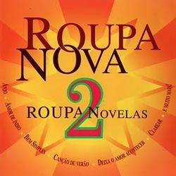 Roupa Nova – Novelas 2 (2011)
