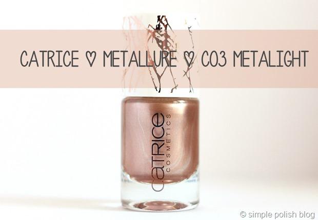 Catrice-Metallure-C03-Metalight-Nagellack-2