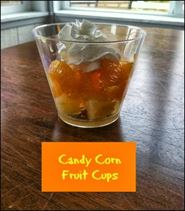 Many Waters Candy Corn Fruit Cup