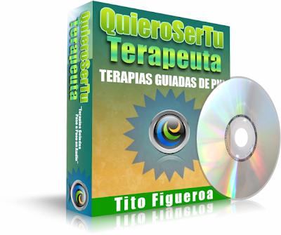 QUIERO SER TU TERAPEUTA, Tito Figueroa [ Audio CD ] – Terapias guiadas de PNL para liberar las cargas emocionales y recuperar la serenidad interior