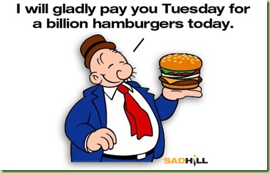 wimpy-hamburgers-i-will-gladly-pay-you-tuesdsay-for-a-hamburger-today-whimpy-sad-hill-news