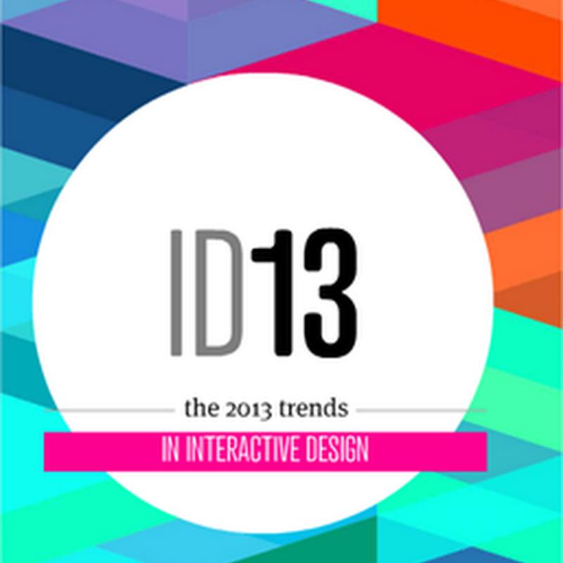 Las tendencias que el diseño interactivo nos depara este 2013
