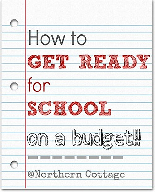 how to get ready for school on a budget northern cottage