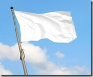 Raise the White Flag