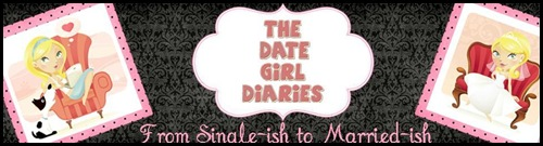 The Date Girl Diaries