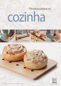 Primeiros passos na Cozinha, por Nestlé