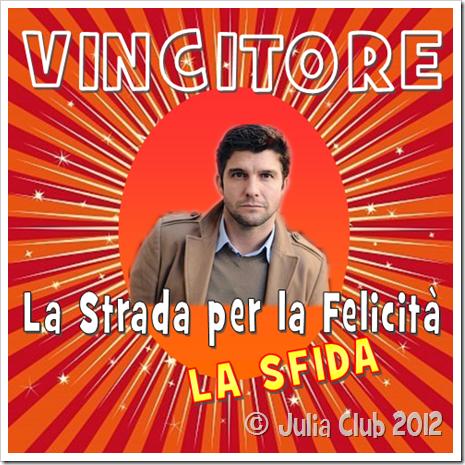 """VINCITORE """"La Strada per la Felicità - LA SFIDA"""""""