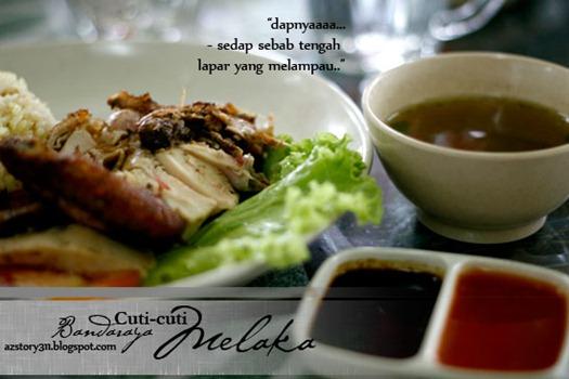Destinasi, #VMY2014, Melaka Bandaraya Bersejarah, Nasi Ayam Pacak