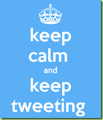 keep-calm-and-keep-tweeting-28