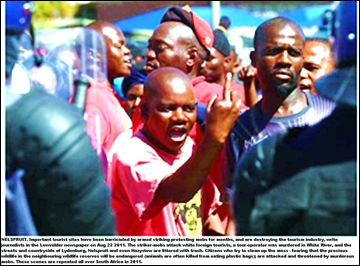 NELSPRUIT STRIKERS ARE DESTROYING SA TOURISM INDUSTRYAug202011