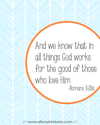 Free Download: Romans 8:28 Print | allonyskimberly.com