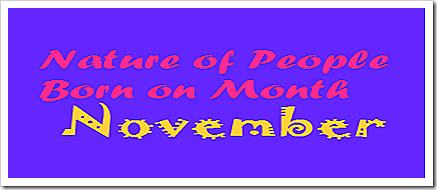Nature of People born on Month November