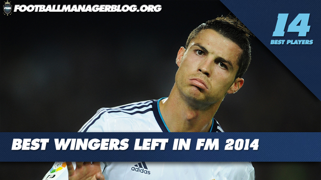 Best Players in Football Manager 2014 Wingers Left