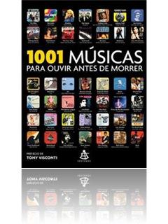 1001 Musicas Para Ouvir Antes de Morrer