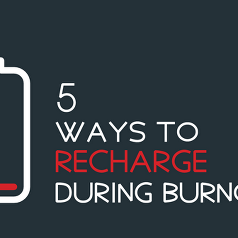 5 Ways to Recharge When Burnout Strikes and Your Batteries Die Out