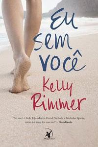 Eu Sem Você, por Kelly Rimmer