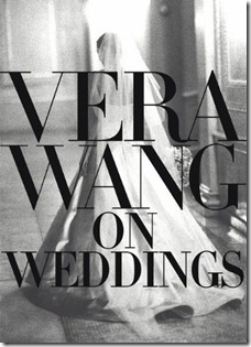 2011.08.10 - Vera Wang Weddings