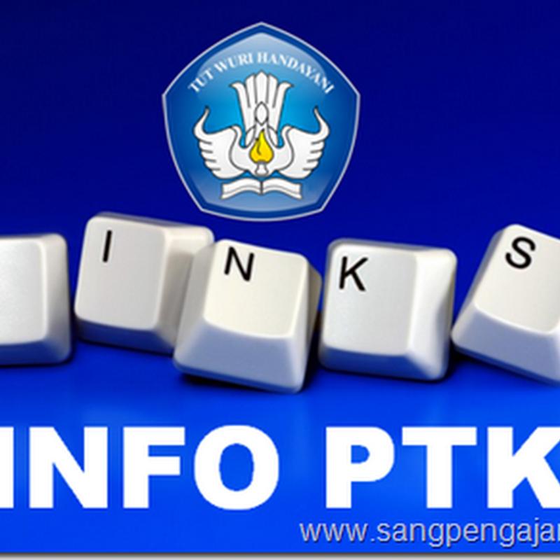Inilah Daftar Link untuk Mengecek Info PTK