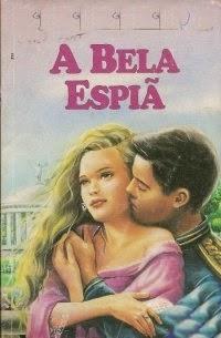 A Bela Espiã, por Isabel Paiva