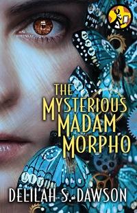 mysterious madam morpho