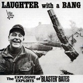 Blaster Bates - Vol 1 Laughter With A Bang
