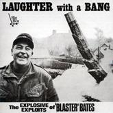 Blaster Bates - Vol 1 Laughter With A Bang