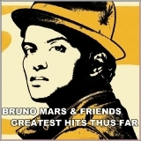 Capa do CD Bruno Mars – Bruno And Friends Greatest Hits Thus Far