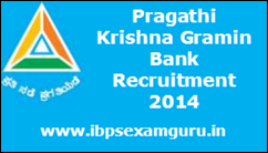 Pragathi Krishna Gramin Bank 431 Officer & Assistant Recruitment 2014