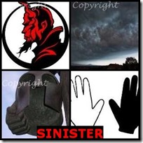 SINISTER- 4 Pics 1 Word Answers 3 Letters
