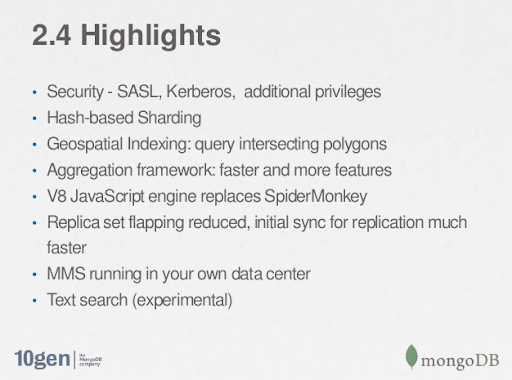 MongoDB 2.4 highlights
