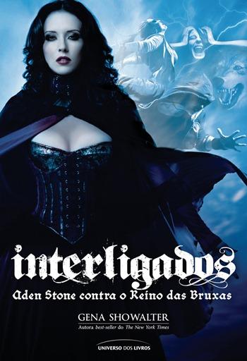 Capa Colecao Gena Showalter - Interligados - Aden Stone contra o Reino das Bruxas.ai