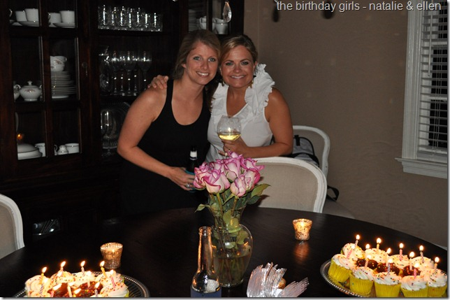 the birthday girls (Natalie & Ellen)
