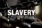 Slavery - A 21st Century Evil