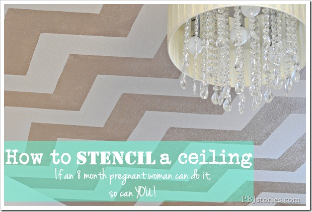 PBJstories How to Stencil a ceiling