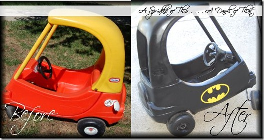 Cozy Coupe to Batmobile {A Sprinkle of This . . . . A Dash of That}