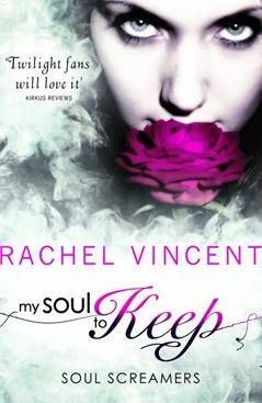 Rachel Vincent - My Soul to Keep