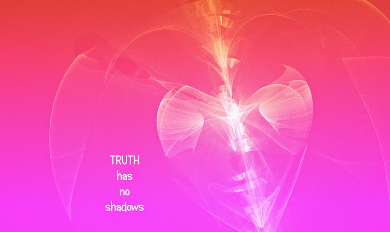 truth no shadows