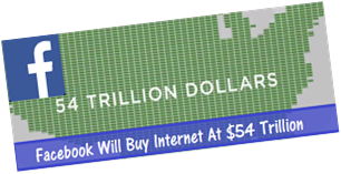 Facebook Will Buy Internet At $54 Trillion