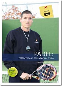 """Nuevo libro en el mercado: """"Pádel: Estadísticas y Preparació Física"""" de Amadeo Althaus."""