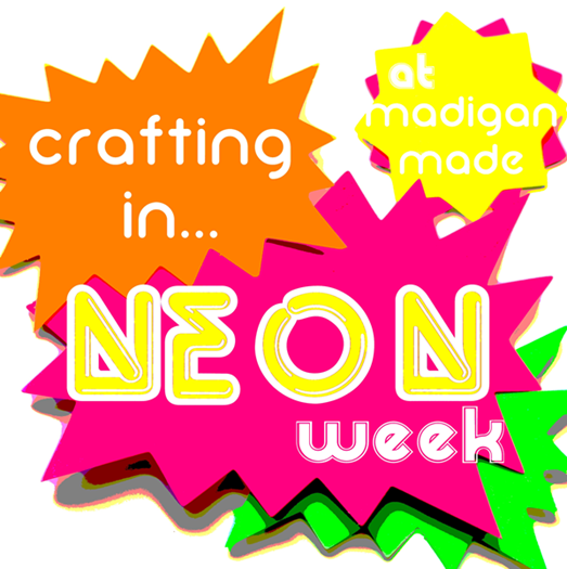 neon-craft-week-madiganmade