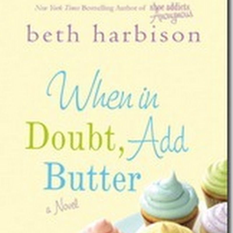 Review: When in Doubt, Add Butter