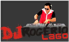 DJ ROGÉRIO LAGO 1