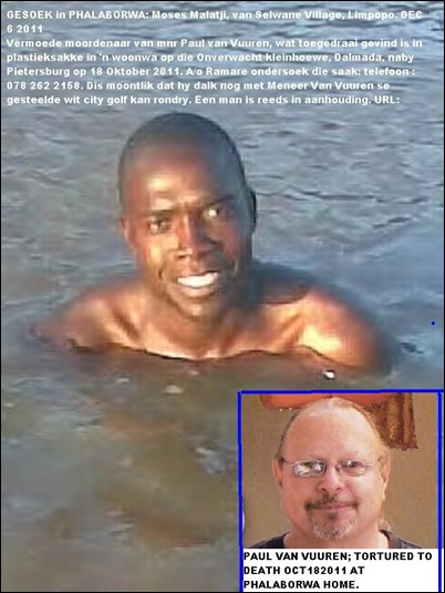 van vuuren PAUL Oct182011 Pietersburg murder victim MISSING MURDERER MOSES MALATJI composite with murder victim