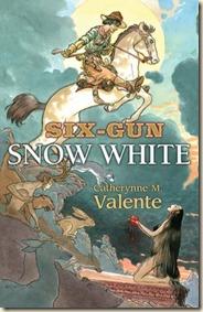 Valente-SixGunSnowWhite