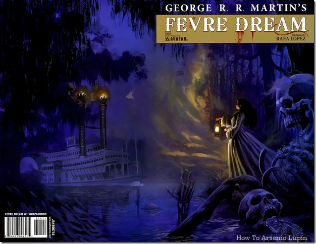 2012-03-06 - George R.R. Martin&#39;s Fevre Dream