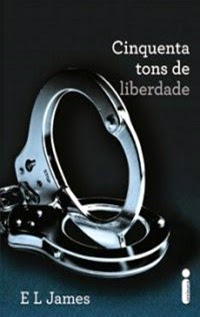 Cinquenta Tons de Liberdade - Vol.3, por E. L. James
