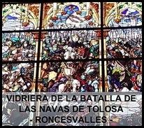VIDRIERA DE LA BATALLA DE LAS NAVAS DE TOLOSA - Roncesvalles