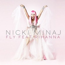 Fly &#8211; Nicki Minaj ft. Rihanna
